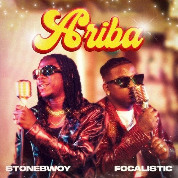 Stonebwoy – Ariba ft Focalistic
