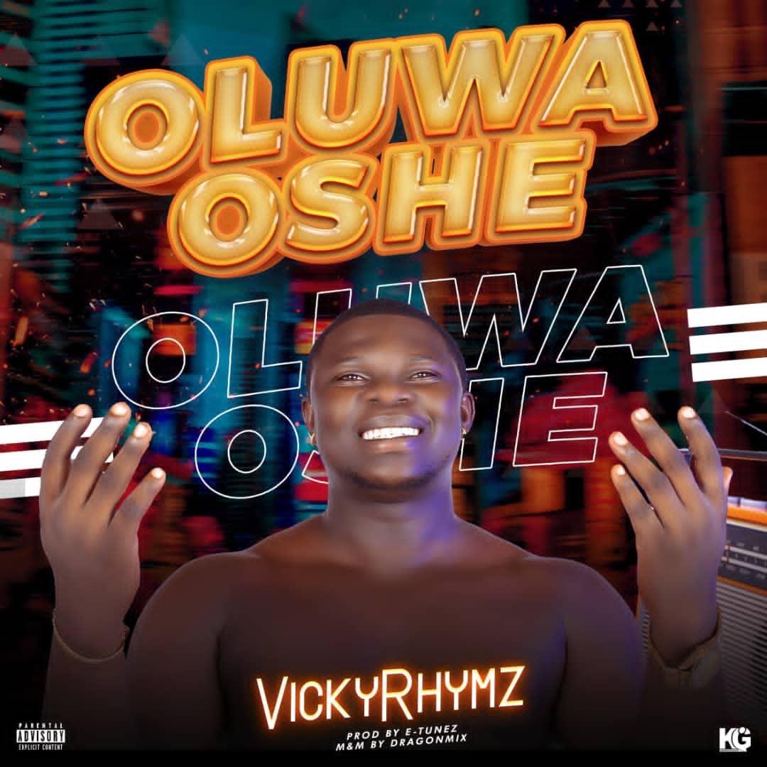 Vicky Rhymz Oluwa Oshe