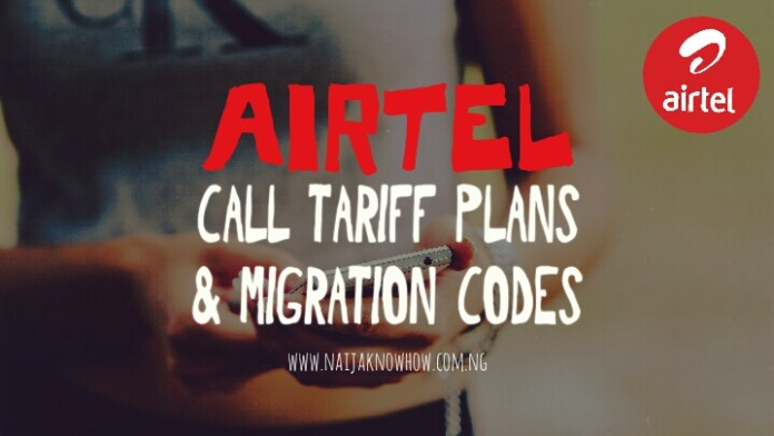 AIRTEL CALL TARIFF PLANS AND MIGRATION CODES IN NIGERIA