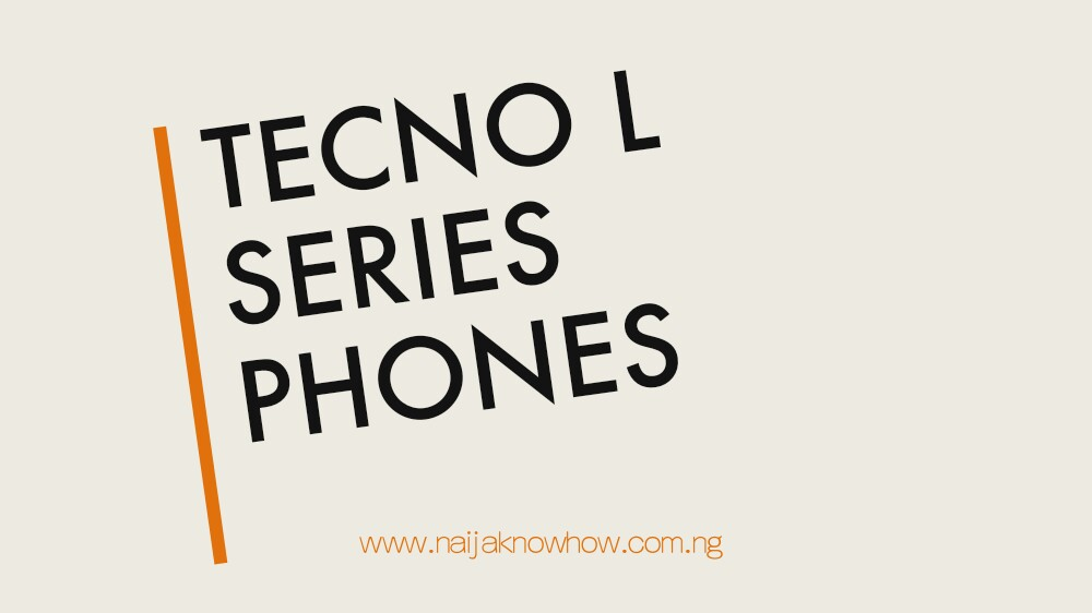 TECNO L Series Phones, Prices And Specifications