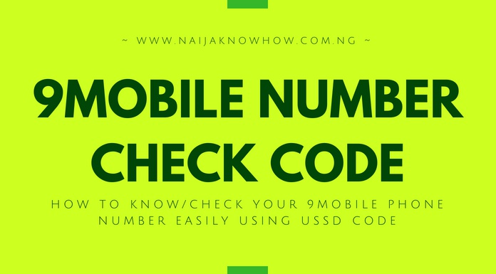 HOW TO KNOW OR CHECK 9MOBILE NUMBER EASILY USING USSD CODE