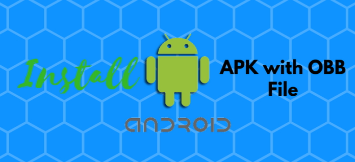How To Install APK and OBB Files on Android