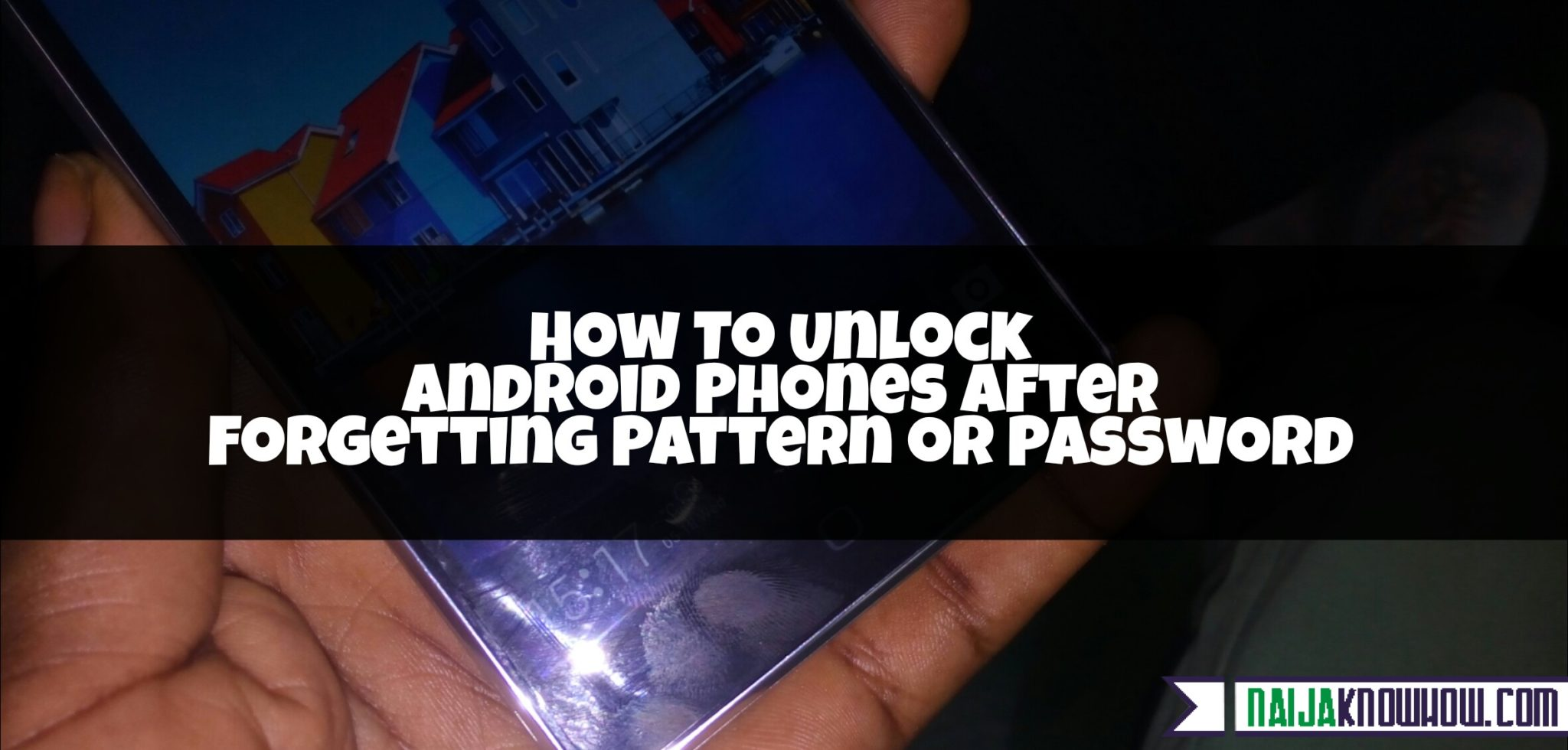 How To Unlock Android Phones [Tecno, Infinix, Innjoo, Huawei