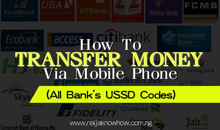 Bank Transfer Codes | How To Transfer Money Via Mobile in