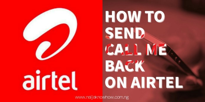 How to send call me back on airtel