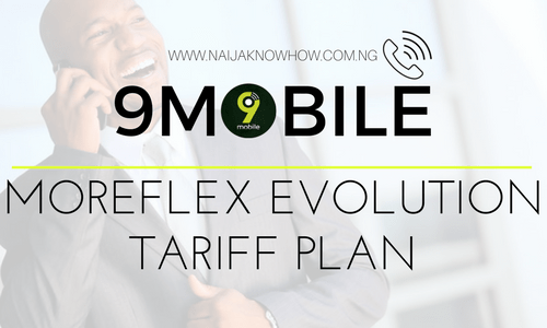 9MOBILE MOREFLEX EVOLUTION TARIFF PLAN