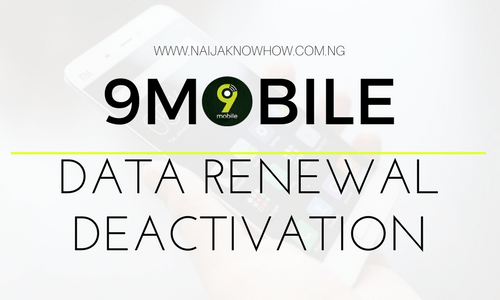 HOW TO DEACTIVATE 9MOBILE DATA RENEWAL