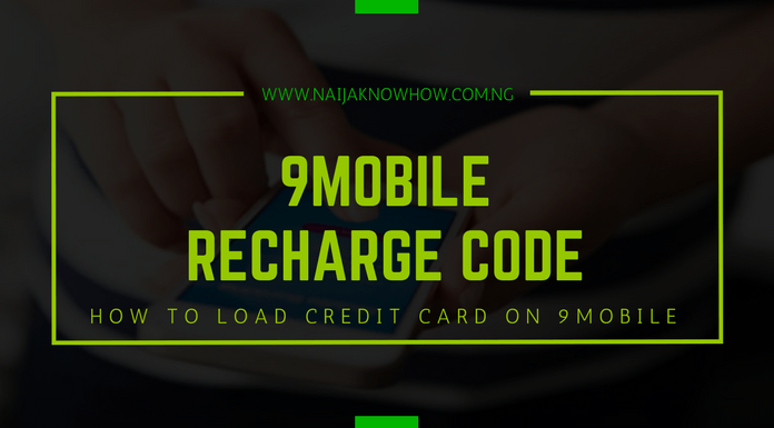 9Mobile Recharge Code - How To Load Credit Card On 9Mobile Nigeria