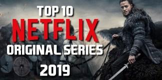 Top 10 Netflix Series in 2019