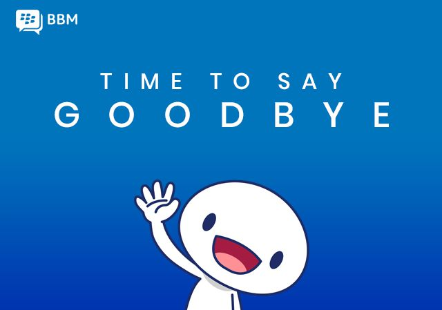 goodbye bbm