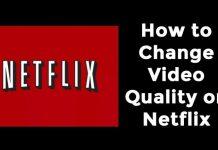 Adjust Netflix Video Quality