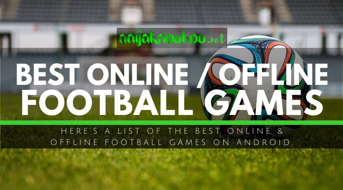 best offline and online football android games