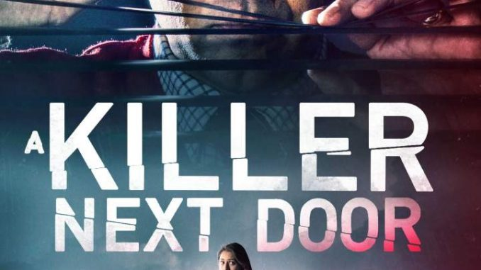 MOVIE: A Killer Next Door MP4 Download (2020)