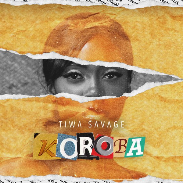 DOWNLOAD MP3: Tiwa Savage – Koroba (Prod by London)