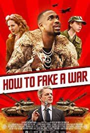 How to Fake a War (2020) Full Movie