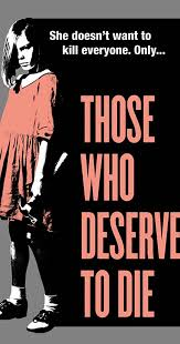 Those Who Deserve to Die (2020) Full Movie Download.