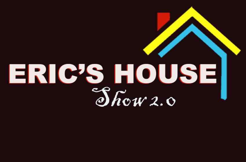 ERIC HOUSE LOCKDOWN SHOW 2.0,MEET YOUR HOUSEMATES.
