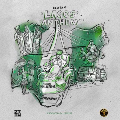DOWNLOAD:Zlatan – Lagos Anthem