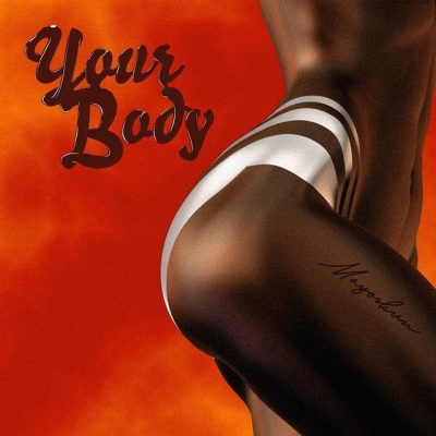 DOWNLOAD Mayorkun – Your Body