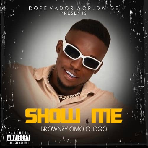 DOWNLOAD Brownzy – Show me