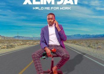 """Xlim Jay – """"Hold Me For Work"""" (Prod. By Samklef)"""