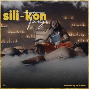 """Timaya – """"Sili Kon"""" (Prod. by Kel P)"""