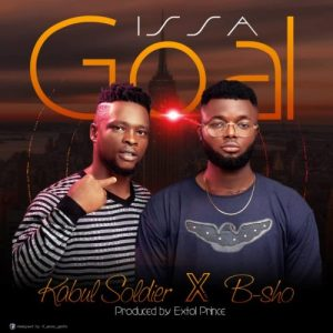 "Kabul Soldier – ""Issa Goal"" ft. B-SHO"
