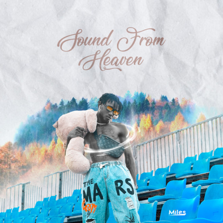 [Music] Miles – Sound from Heaven