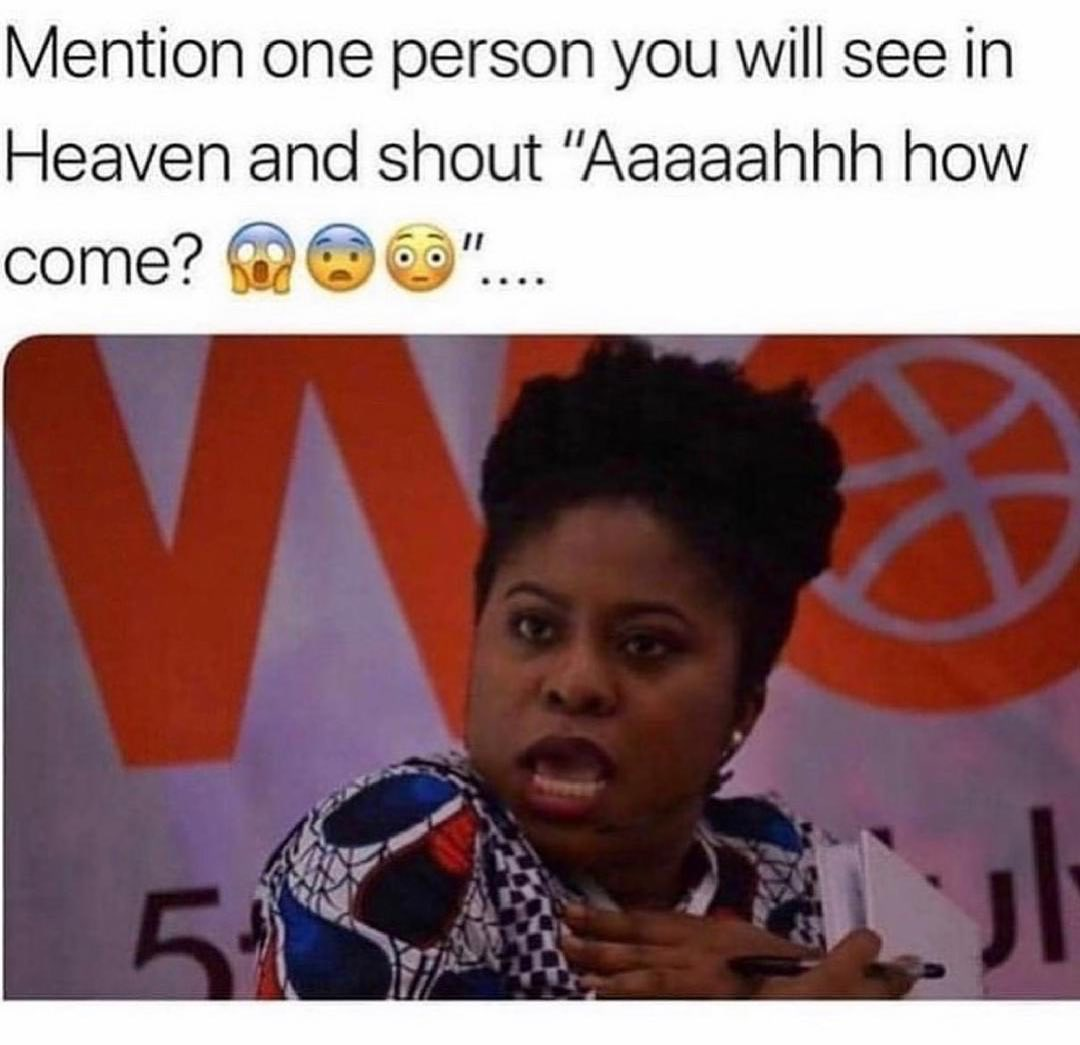 Heaven is Certainly Not For You! (Mention that your friend)