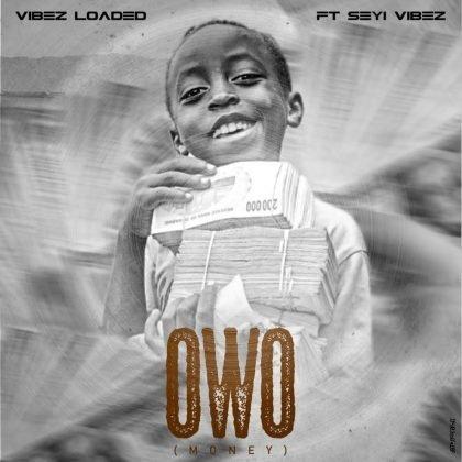 DOWNLOAD MP3: Seyi Vibez – Owo