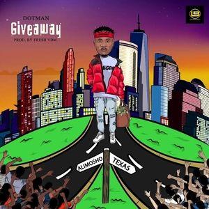 Dotman – Giveaway Mp3