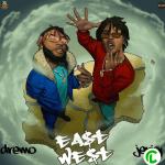 Jeriq & Dremo – East To West