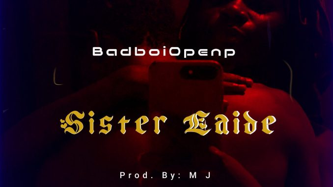Badboiopenp - sister Laide