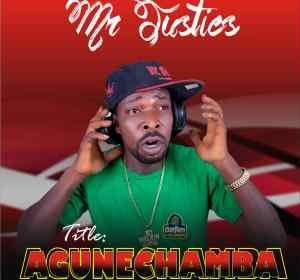 [Mp3] Mr Justies – Aunechemba
