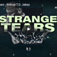 Sermon: TD Jakes - Strange Tears (March 29, 2020)