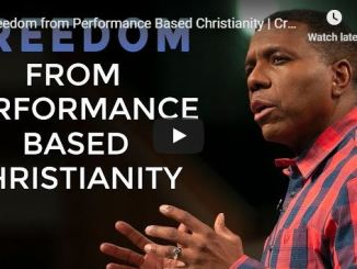 Creflo Dollar Sermon - Freedom from Performance Based Christianity