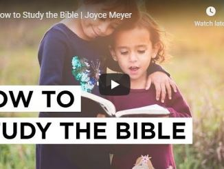 How to Study the Bible - Joyce Meyer