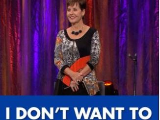 Joyce Meyer Message - I Don't Want To...But I Will