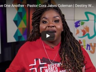 Pastor Cora Jakes Coleman Message - Love One Another