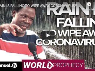 TB Joshua - Rain Falling To Wipe Away Coronavirus