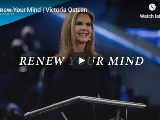 Victoria Osteen sermon - Renew your mind