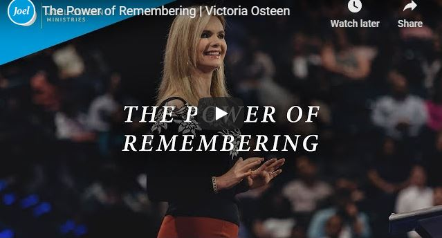 Victoria Osteen Sermon - The Power of Remembering