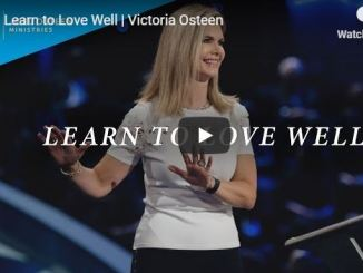 Victoria Osteen sermon - learn to love well