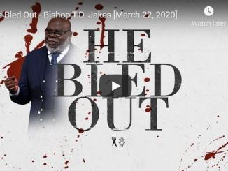 TD Jakes sermon - He bled out