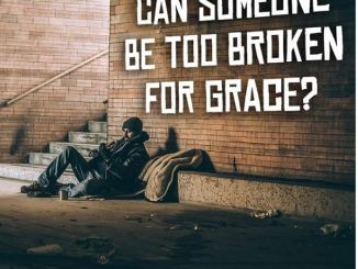 Andrew Wommack - Can Someone Be Too Broken For Grace