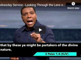 Creflo Dollar Sermon - Looking Through the Lens of God's Word