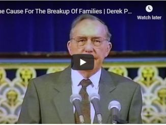 Derek Prince Sermon - The Cause For The Breakup Of Families