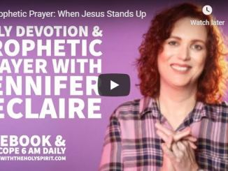 Jennifer Leclaire Message - When Jesus Stands Up