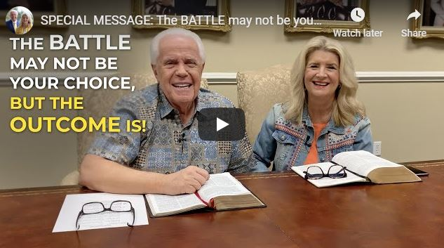 Jesse Duplantis and Cathy Duplantis - The Battle may not be your choice