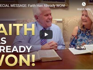 Jesse and Cathy Duplantis Message - Faith Has Already Won